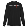 TRUST NO ONE LONGSLEEVE - MENACE LOS ANGELES
