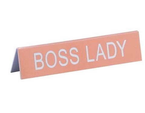 Boss Lady Sign