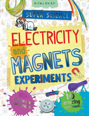Super Science Electricity and Magnets Experiments – Science Experiments for Kids – Miles Kelly