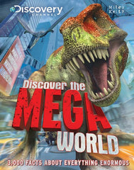 Discover the Mega World – Discover the World – Miles Kelly