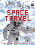 100 Facts Space Travel – Miles Kelly