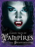 Classic Tales of Vampires and Shapeshifters – Miles Kelly
