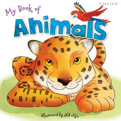 My Book of Animals – My Book of... – Miles Kelly