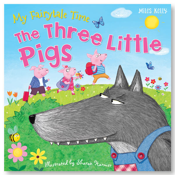 My Fairytale Time The Three Little Pigs book  Miles Kelly