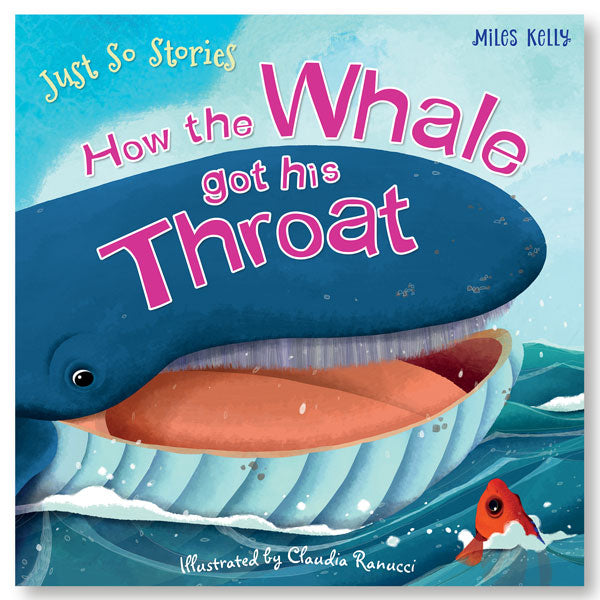 Just So Stories How the Whale got his Throat