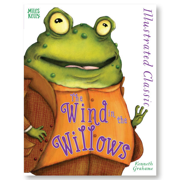 Illustrated Classic: The Wind in the Willows
