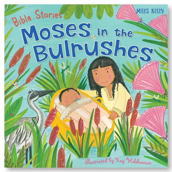 Bible Stories: Moses in the Bulrushes
