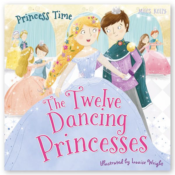 Princess Time The Twelve Dancing Princesses