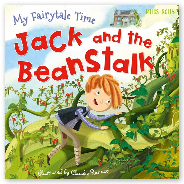 My Fairytale Time Jack and the Beanstalk – Miles Kelly