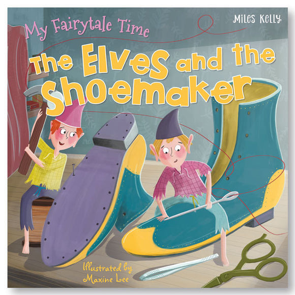 My Fairytale Time The Elves and the Shoemaker