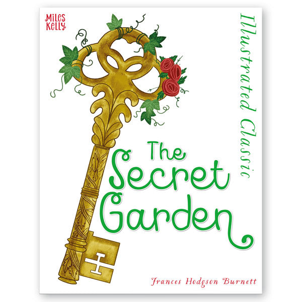 Illustrated Classic The Secret Garden Miles Kelly