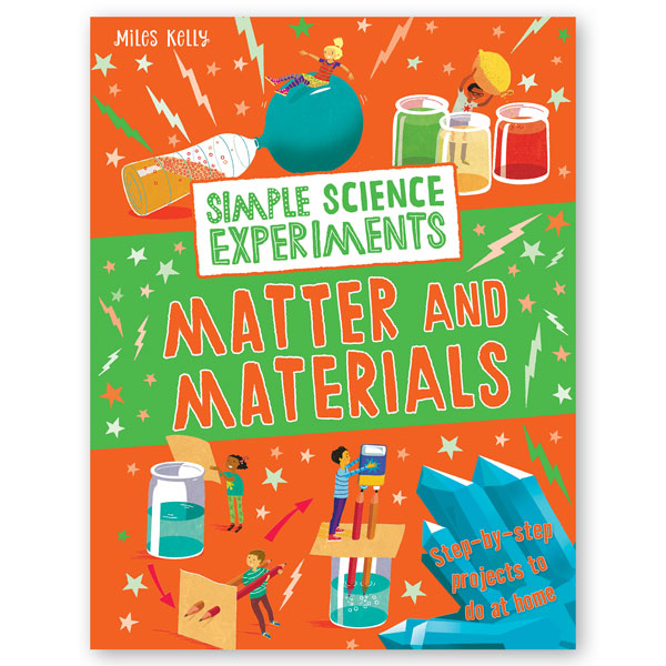 Simple Science Experiments Matter and Materials
