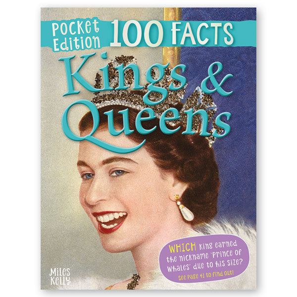 Pocket Edition 100 Facts Kings and Queens