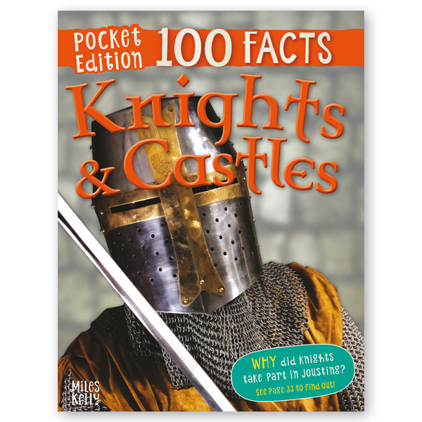 Pocket Edition 100 Facts Knights and Castles