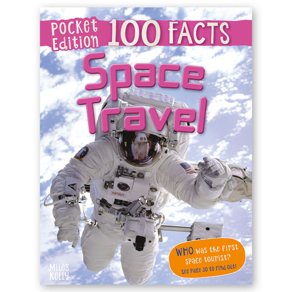 Pocket Edition 100 Facts Space Travel