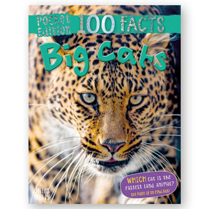 Pocket Edition 100 Facts Big Cats