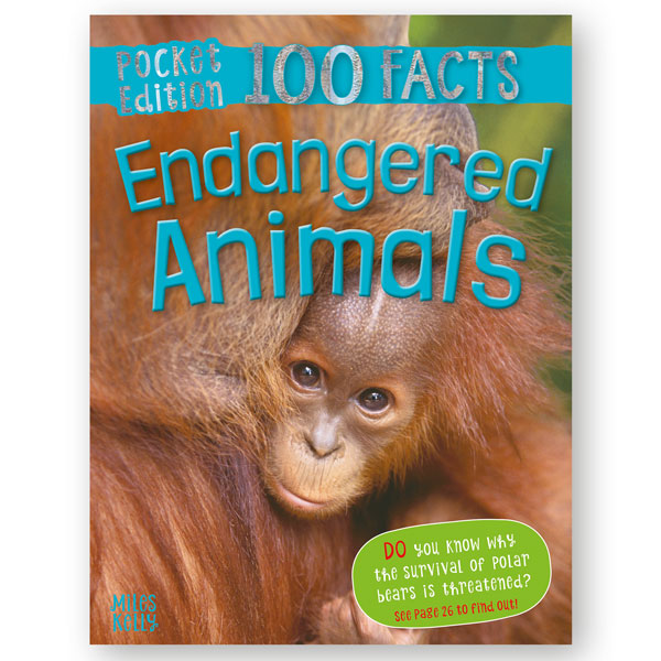 Pocket Edition 100 Facts Endangered Animals