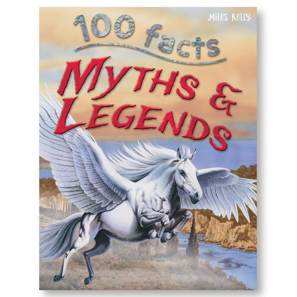 100 Facts Myths and Legends
