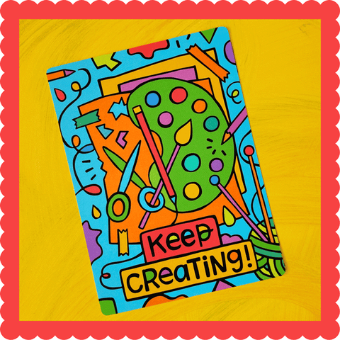 Keep Creating! Postcard