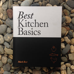 Best Kitchen Basics/ Mark Best