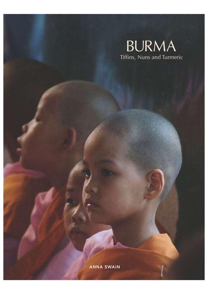 Burma | Tiffins, Nuns and Turmeric