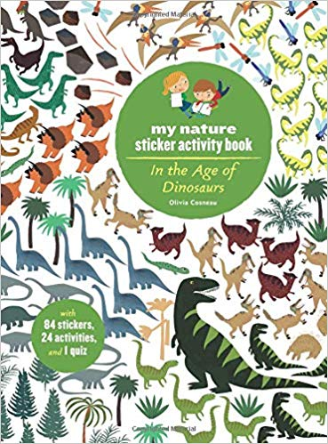 In the Age of Dinosaurs: Nature Activity Book