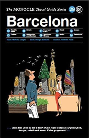 The Monocle Travel Guide Series: Barcelona