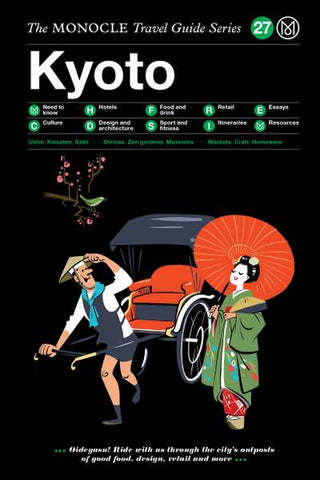 The Monocle Travel Guide Series: Kyoto