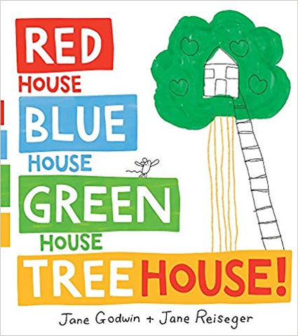 Red House, Blue House, Green House