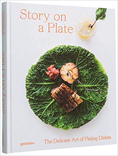 Story On A Plate:The Delicate Art of Plating