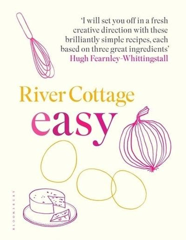 River Cottage Easy
