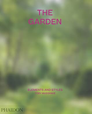 The Garden : Elements and Styles