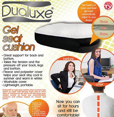 Dualuxe Gel Cushion - now you can sit for hours comfortably