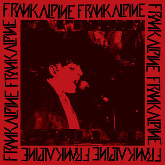 Frank Alpine- Frank Alpine LP  **SOLD OUT**