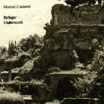 Martial Canterel- Refuge Underneath CD **SOLD OUT**