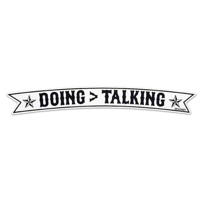 Sticker - Doing > Talking (Large)