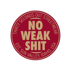 Sticker - No Weak Shit Streetwear