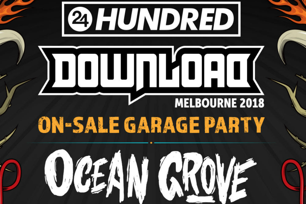 24HUNDRED // DOWNLOAD FESTIVAL GARAGE PARTY