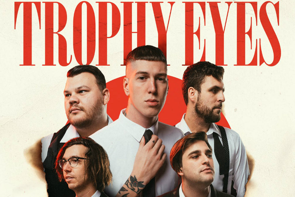 TROPHY EYES ANNOUNCE 'THE AMERICAN DREAM' WORLD PREMIERE SHOW