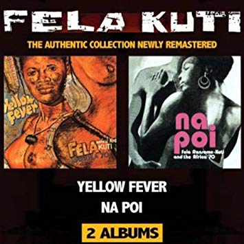 Yellow Fever / Na Poi CD