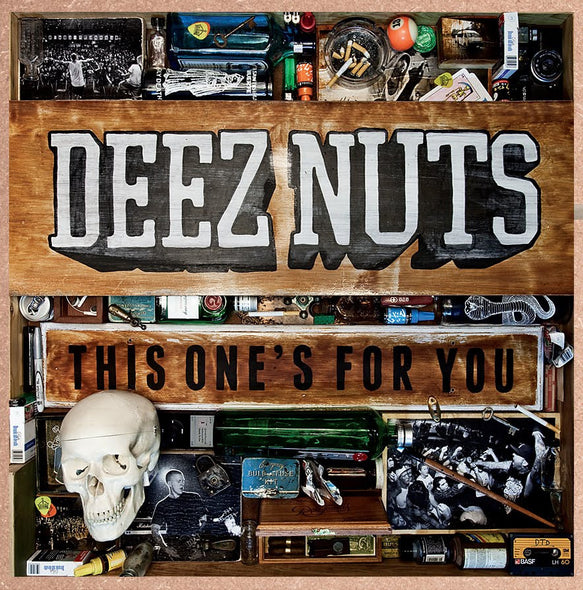 Deez Nuts Official Merch - This One's For You
