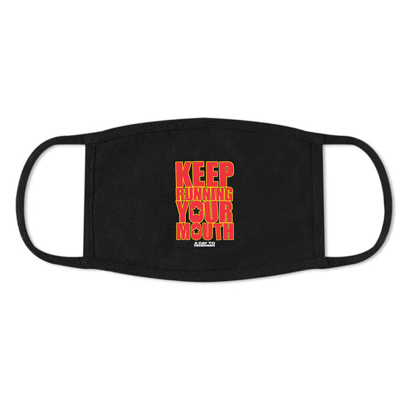 Keep Running Your Mouth Face Mask (Black) // PREORDER