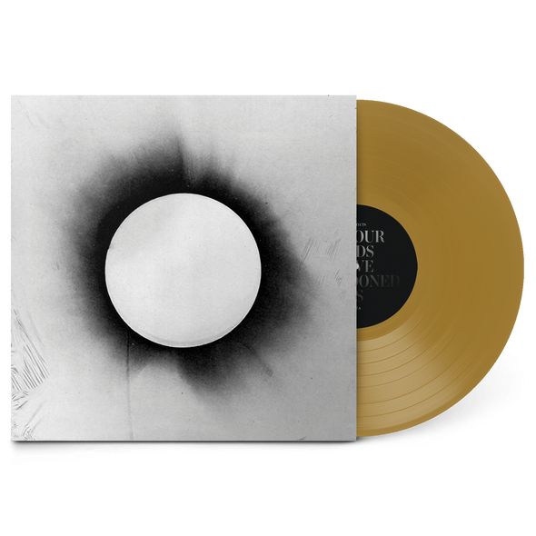 "All Our Gods Have Abandoned Us 12"" Vinyl (Gold Vinyl)"