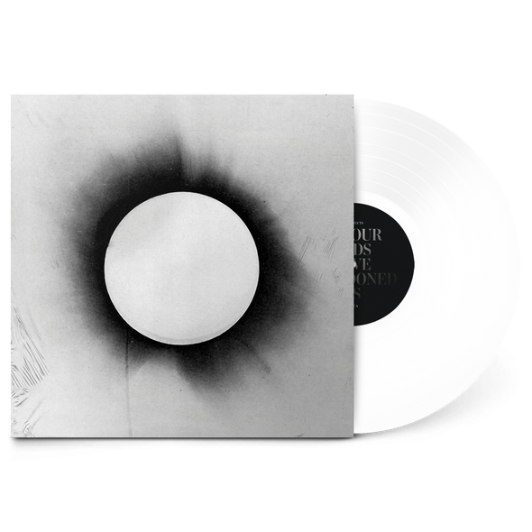 "All Our Gods Have Abandoned Us 12"" Vinyl (White Vinyl)"