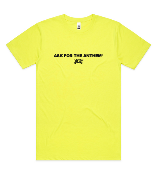 Ask For The Anthem Tee (Safety Green)