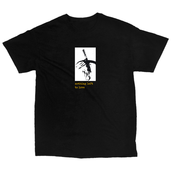 Nothing Left To Love Tee (Black)
