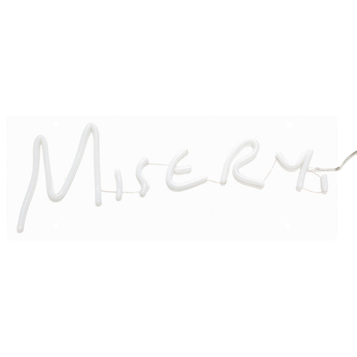 Misery Neon Sign