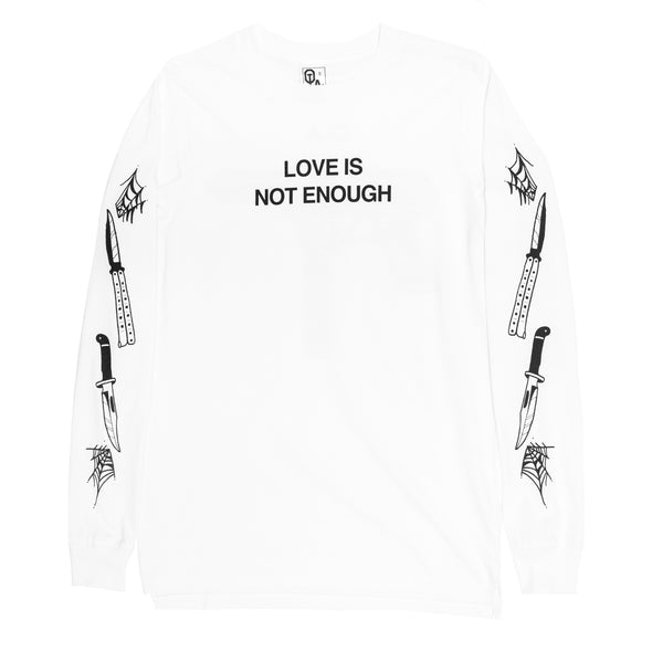 Love Is Not Enough Long Sleeve (White)
