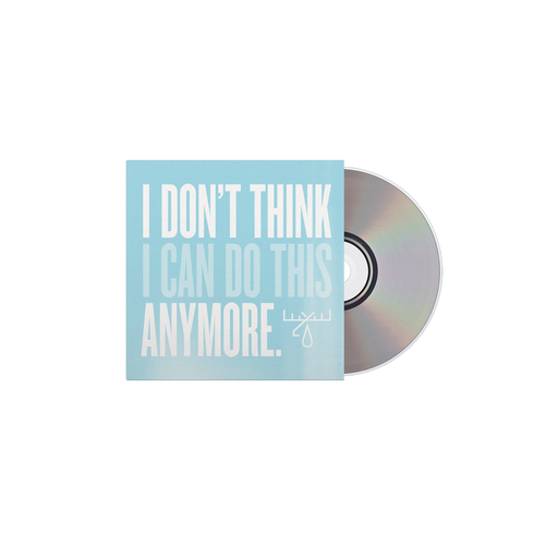 I Don't Think I Can Do this Anymore CD // Preorder