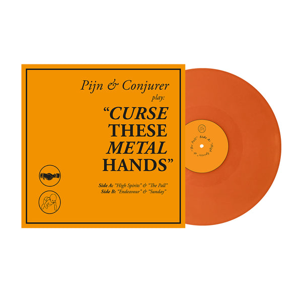 "Curse These Metal Hands 12"" Vinyl (Orange Vinyl) // PREORDER"